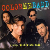 picture of the album Young, Gifted And Badd - The Remixes by Color Me Badd