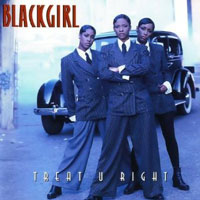 picture of the album Treat U Right by Blackgirl