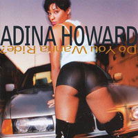 picture of the album Do You Wanna Ride? by Adina Howard