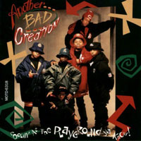 picture of the album Coolin' At The Playground Ya' Know by Another Bad Creation