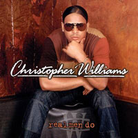 picture of the album Real Men Do by Christopher Williams