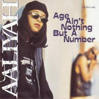 picture of the album Age Ain't Nothing But A Number by Aaliyah