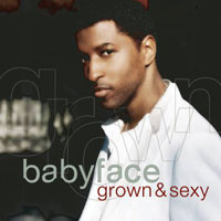 picture of the album Grown & Sexy by Babyface