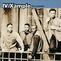 picture of the album For Example by IV Xample