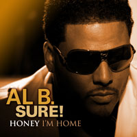 picture of the album Honey I'm Home by Al B. Sure!