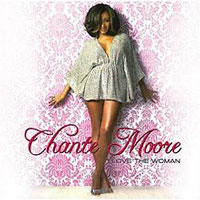 picture of the album Love The Woman by Chanté Moore
