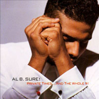 picture of the album Private Times...And The Whole 9! by Al B. Sure!