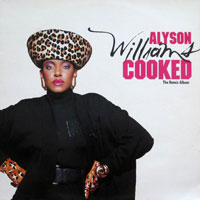 picture of the album Cooked - The Remix Album by Alyson Williams