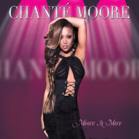 picture of the album Moore Is More by Chanté Moore
