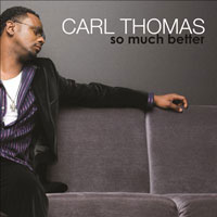 picture of the album So Much Better by Carl Thomas